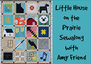 Amy Friend's Little House on the Prairie Sew Along