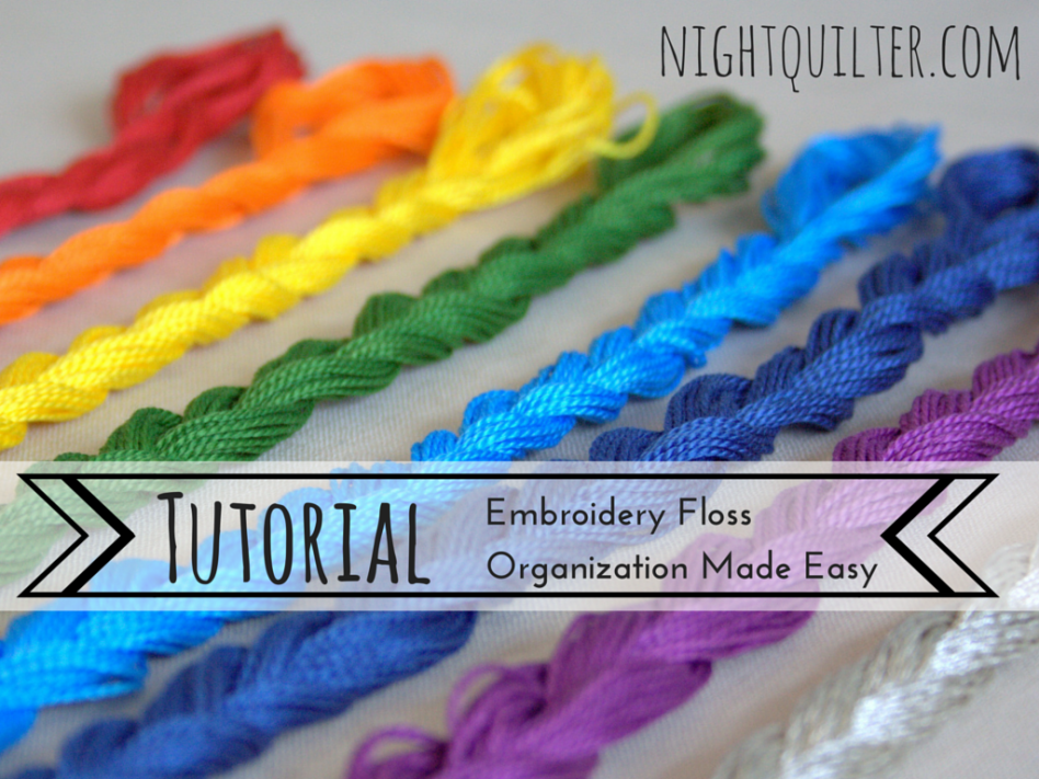 How To Organize And Store Embroidery Floss The Quilters Planner