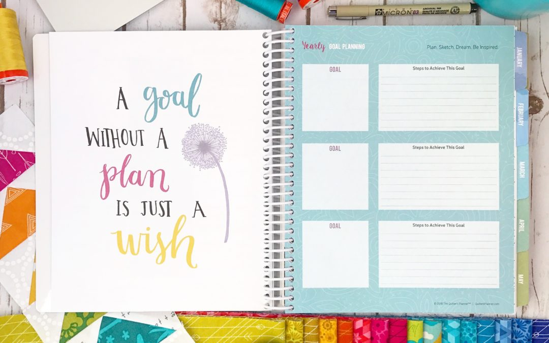 Goal Setting for 2018 with The Quilter's Planner