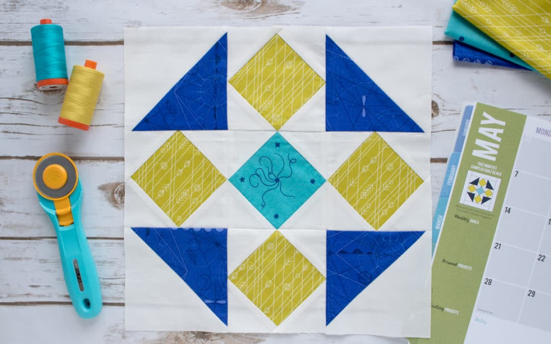 2018 Quilt Block of the Month – May Sewing Tips, Tricks and Template