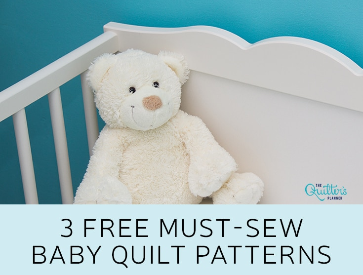 graphic relating to Baby Quilt Patterns Free Printable named 3 Free of charge Really should-Sew Child Quilt Habits The Quilters Planner