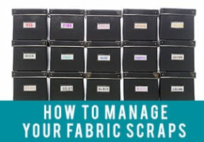 How to Manage Your Fabric Scraps